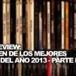 LOS DISCOS DEL 2013 - PARTE I