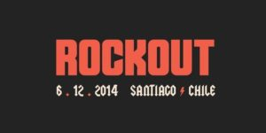 RockOut Fest @ Espacio Broadway | Chile