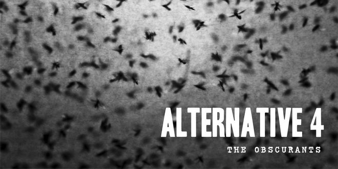 Alternative-4-The-Obscurants-20142