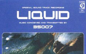 35007 – 'Liquid': La banda sonora de tu viaje… al…