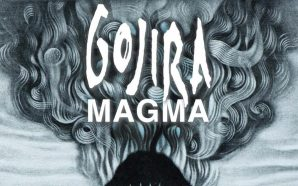 Gojira – Magma (2016) [CLSK Review]
