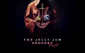 The Jelly Jam – (Prophet) Profit (2016) [CLSK Review]
