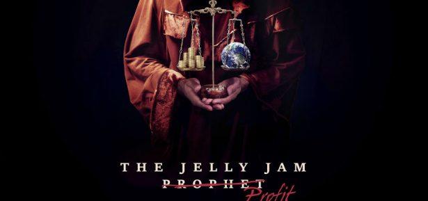 Jelly Jam-PROPHET-PROFIT 2016