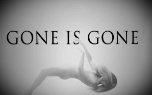 Gone Is Gone – 'Gone Is Gone' (2016) [CLSK Review]