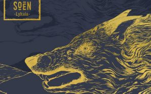 Soen – 'Lykaia' (2017) [CLSK Review]